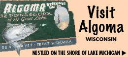 Visit Algoma Wisconsin on Lake Michigan